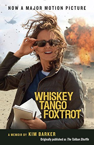 Kim Barker Whiskey Tango Foxtrot Strange Days In Afghanistan And Pakistan