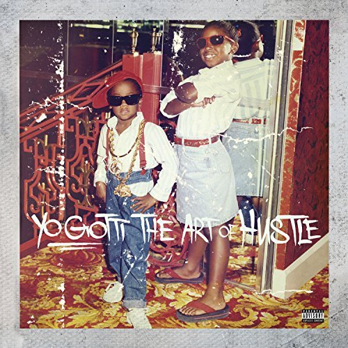 Yo Gotti Art Of Hustle Explicit