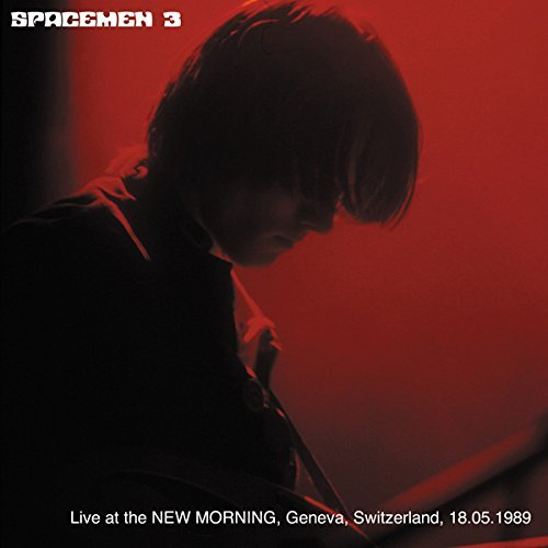 Spacemen 3 Live At The New Morning Geneva Switzerland 5 18 89