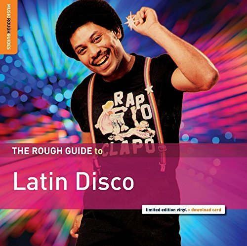 Rough Guide To Latin Disco Rough Guide To Latin Disco