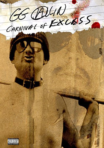 Gg Allin Carnival Of Excess