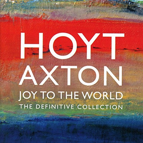 Hoyt Axton Definitive Collection Import Gbr