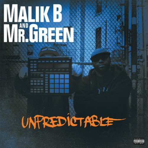 Malik B Mr. Green Unpredictable Explicit Version