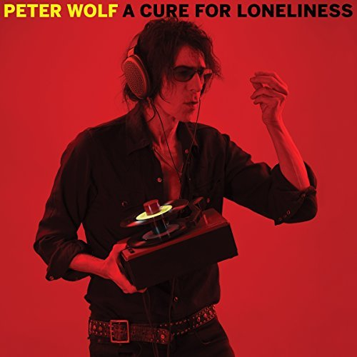 Peter Wolf Cure For Loneliness