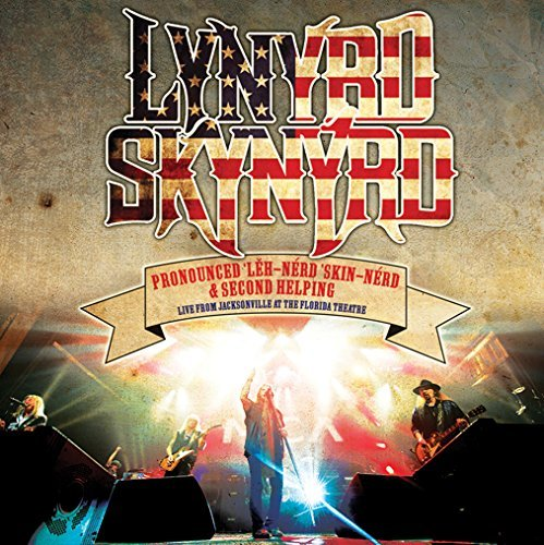 Lynyrd Skynyrd Pronounced Leh Nerd Skin Nerd & Second Helping Live From The Lorida Theater 2cd