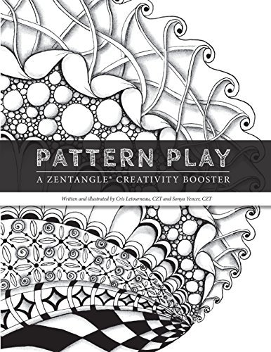 Cris Letourneau Czt Pattern Play A Zentangle Creativity Boost