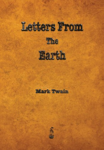 Mark Twain Letters From The Earth