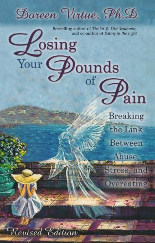 Doreen Virtue Losing Your Pounds Of Pain