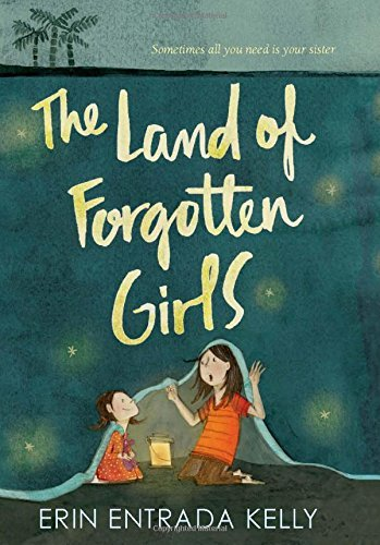 Erin Entrada Kelly The Land Of Forgotten Girls