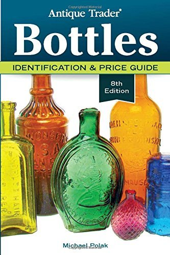 Michael Polak Antique Trader Bottles Identification & Price Guide 0008 Edition;