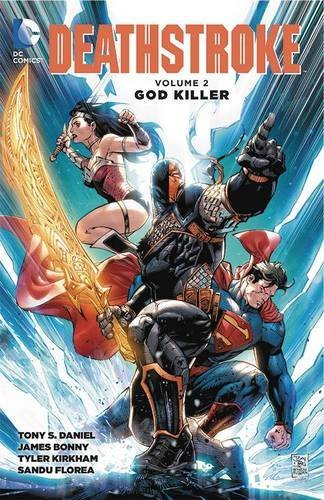 Tony Daniel Deathstroke Volume 2