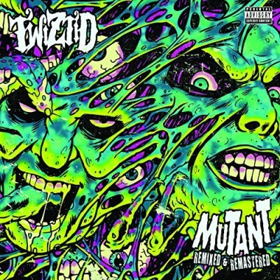 Twiztid Mutant Remixed & Remastered Explicit Version