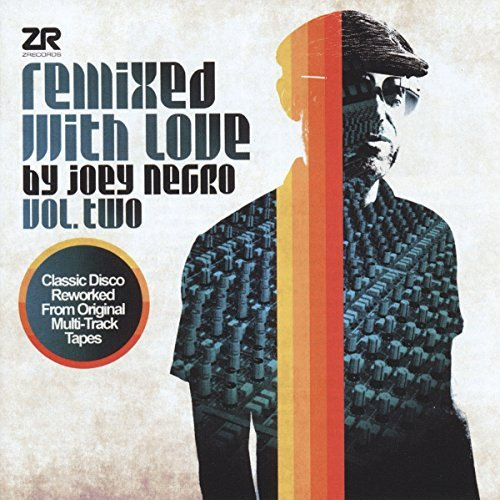 Joey Negro Remixed With Love By Joey Negr