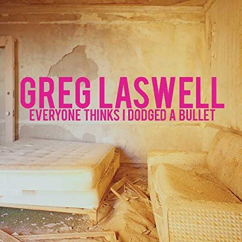 Greg Laswell Everyone Thinks I Dodged A Bullet