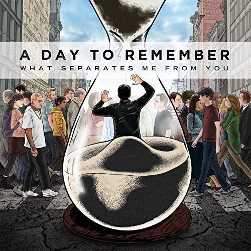 Day To Remember What Separates Me From You