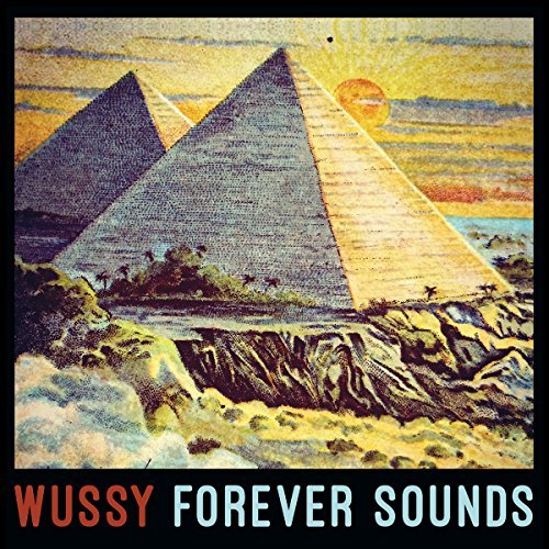 Wussy Forever Sounds
