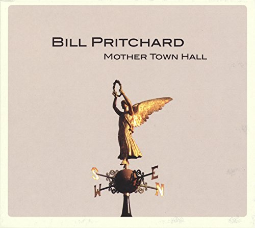 Bill Pritchard Mother Town Hall