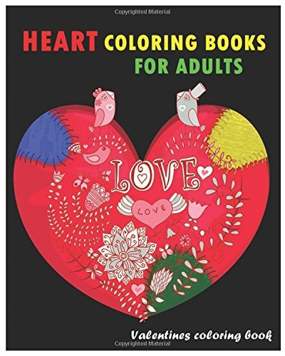 Valentines Coloring Book Heart Coloring Books For Adults Heart & Flower Stress Relief Designs