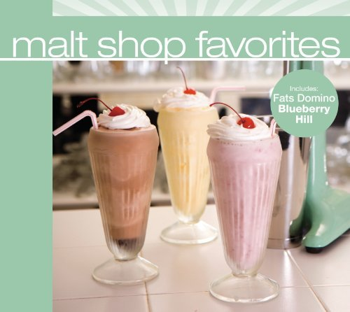 Malt Shop Favorites Malt Shop Favorites