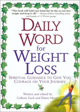 Colleen Zuck Daily Word For Weight Loss Spiritual Guidance To Give You Courage On Your Jo