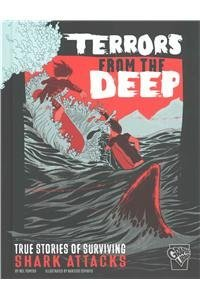 Nel Yomtov Terrors From The Deep True Stories Of Surviving Shark Attacks