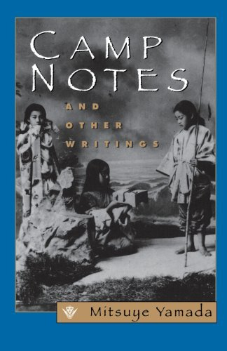 Mitsuye Yamada Camp Notes And Other Writings