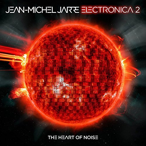 Jean Michel Jarre Electronica 2 Heart Of Noise