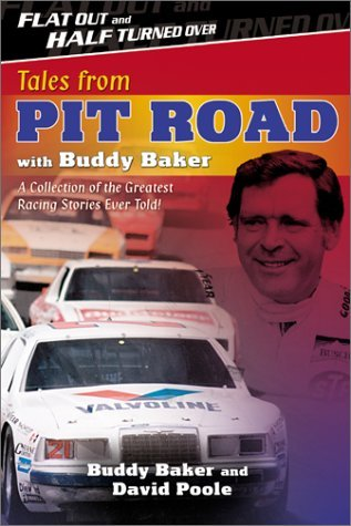Buddy Baker Tales From Pit Road With Buddy Baker