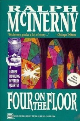 Ralph M. Mcinerny Four On The Floor