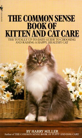 Harry Miller The Common Sense Book Of Kitten & Cat Care