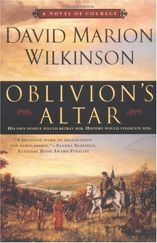 David Marion Wilkinson Oblivion's Altar A Novel Of Courage
