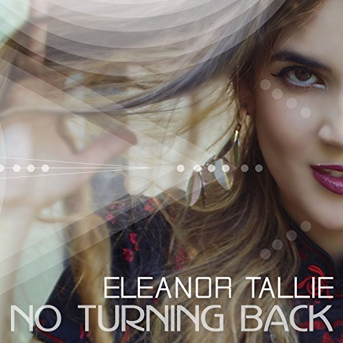 Eleanor Tallie No Turning Back