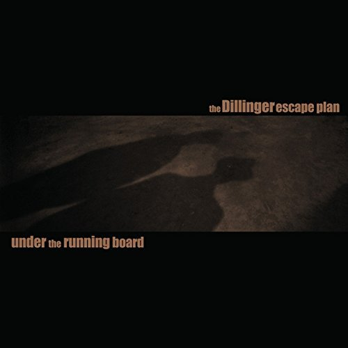 Dillinger Escape Plan Under The Running Board (bronze Vinyl)