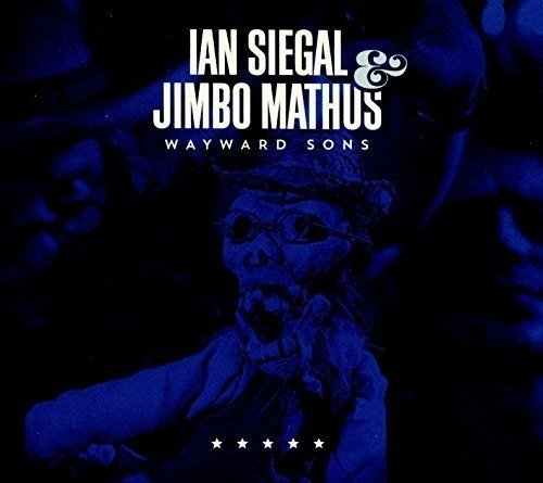 Siegal Ian Mathus Jimbo Wayward Sons Import Gbr