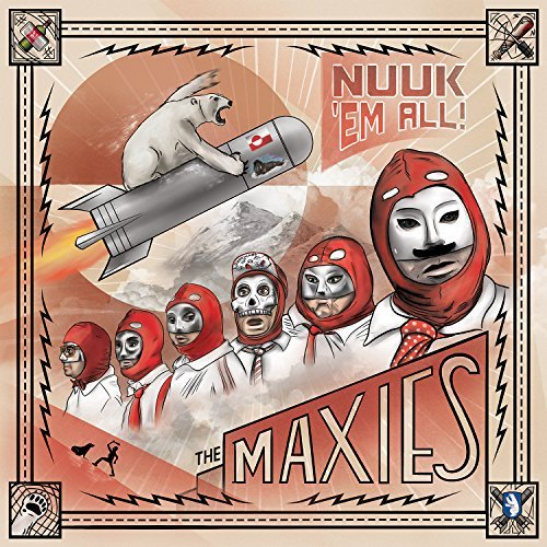 The Maxies Nuuk Em All Explicit