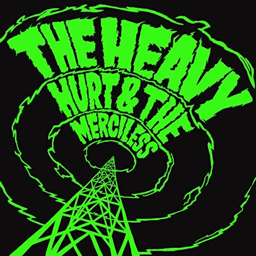 Heavy Hurt & The Merciless