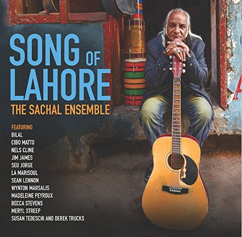 The Sachal Ensemble Song Of Lahore