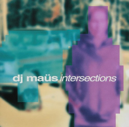 Dj Maus Intersections