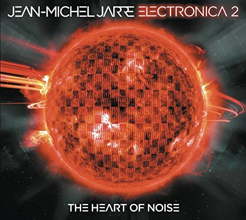 Jean Michel Jarre Electronica Vol 2 The Heart Of Noise