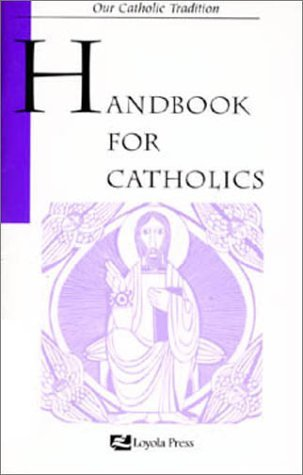 Mary Kathleen Glavich Handbook For Catholics