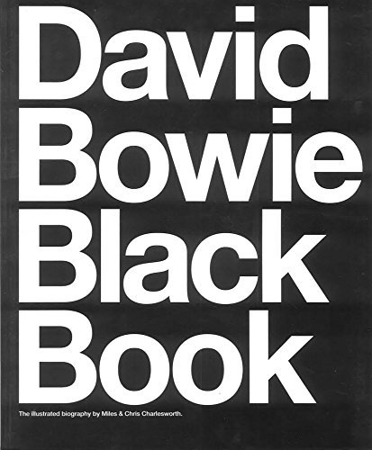 Barry Miles David Bowie Black Book The Illustrated Biography