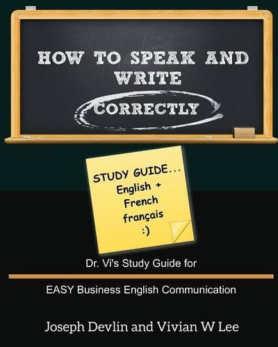 Vivian W. Lee How To Speak And Write Correctly Study Guide (english + French)