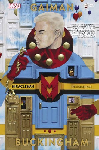 Neil Gaiman Miracleman Book 1 The Golden Age