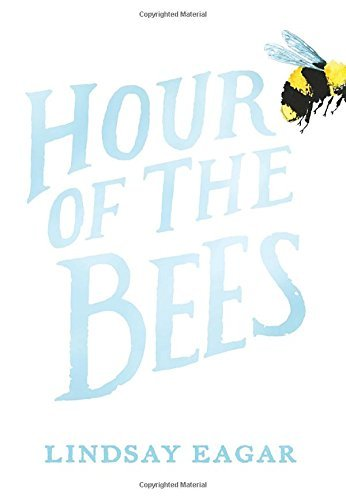 Lindsay Eagar Hour Of The Bees