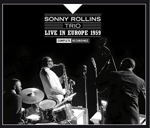 Sonny Trio Rollins Live In Europe 1959 Complete Import Esp