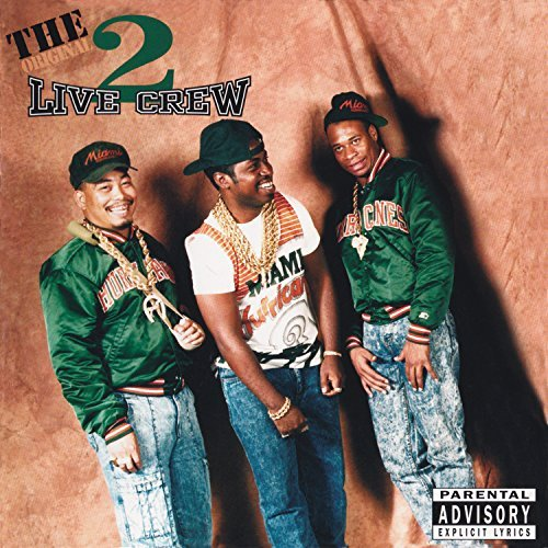 2 Live Crew Original 2 Live Crew Explicit Version
