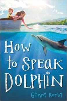 Ginny Rorby How To Speak Dolphin