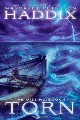 Margaret Peterson Haddix Torn The Missing Book 4