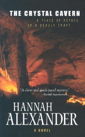 Hannah Alexander The Crystal Cavern
