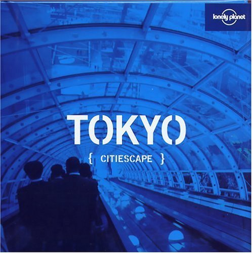 Andrew Bender Lonely Planet Citiescape Tokyo